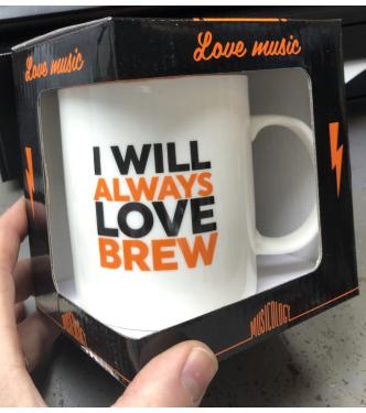 I Will Always Love Brew Mug