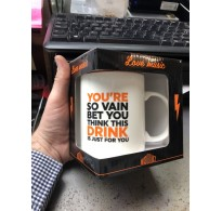 You're So Vain You Probably Think this Drink is Just for You Mug